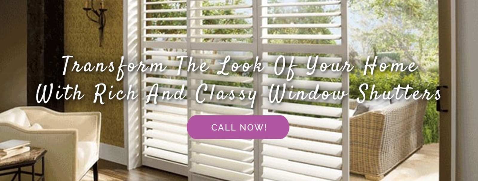 Transform the Look of Your Home with Rich and Classy Window Shutters